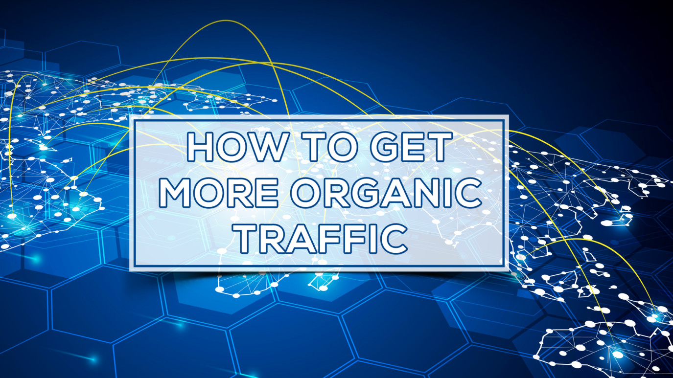 How to get more Organic Traffic thumbnail