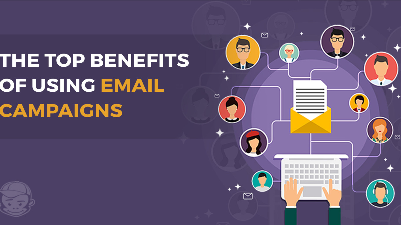 The Top Benefits of using email campaigns thumbnail