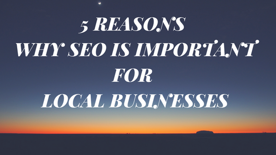 5 Reasons Why SEO is Important for Local Businesses thumbnail